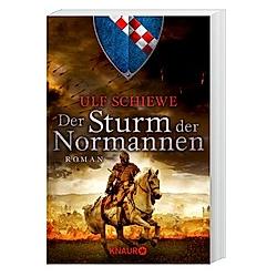 Der Sturm der Normannen / Normannensaga Bd.4. Ulf Schiewe  - Buch