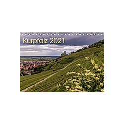 Kurpfalz 2021 (Tischkalender 2021 DIN A5 quer)