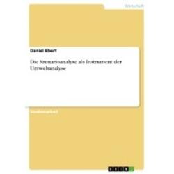 Die Szenarioanalyse als Instrument der Umweltanalyse als Buch von Daniel Ebert