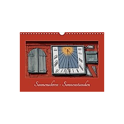 Sonnenuhren - Sonnenstunden (Wandkalender 2021 DIN A4 quer) - Kalender