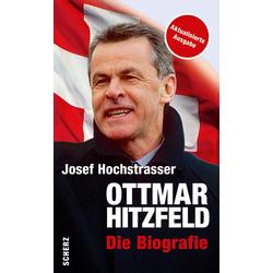 Ottmar Hitzfeld als Buch von Josef Hochstrasser