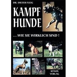 Kampfhunde... wie sie wirklich sind!: eBook von Dieter Fleig