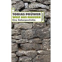 Welt aus Mauern. Tobias Prüwer  - Buch