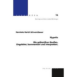 Hypatia. Henriette Harich-Schwarzbauer  - Buch