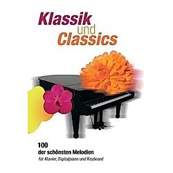 Klassik und Classics  für Klavier  Digitalpiano und Keyboard - Buch