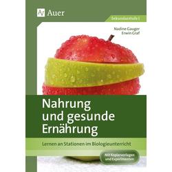 Nahrung und gesunde Ernährung: Buch von Nadine Graf/ Erwin Graf/ Nadine Gauger