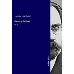 History of doctrines. Karl R. Hagenbach  - Buch
