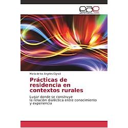 Prácticas de residencia en contextos rurales. María de los Ángeles Cignoli  - Buch