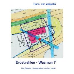 Erdstrahlen - Was nun? als Buch von Hans von Zeppelin