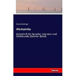 Alemannia. Anton Berlinger  - Buch