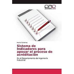 Sistema de Indicadores para apoyar el proceso de acreditación