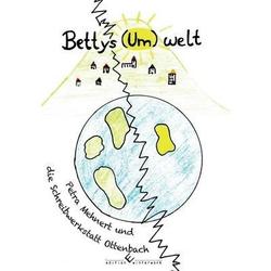 Bettys (Um)welt: eBook von Petra Mehnert