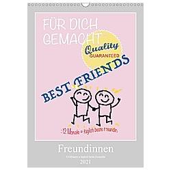 Freundinnen (Wandkalender 2021 DIN A3 hoch)