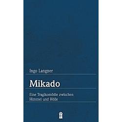 Mikado. Ingo Langner  - Buch