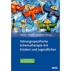 Störungsspezifische Schematherapie mit Kindern und Jugendlichen: Buch von