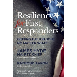 RESILIENCY FOR FIRST RESPONDERS: eBook von Raymond Aaron/ James Hyde