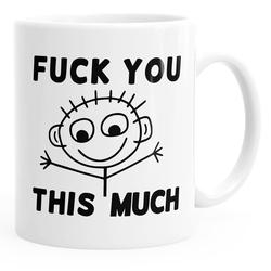 MoonWorks Tasse Kaffee-Tasse Fuck you this much Fun-Tasse Teetasse Keramiktasse MoonWorks®
