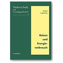Reisen und Energieverbrauch. Busch   Luberichs  - Buch