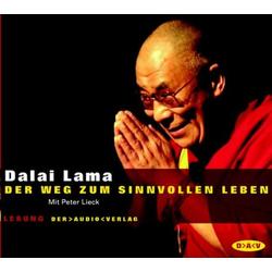 Der Weg zum sinnvollen Leben. 2 CDs als Hörbuch CD von Dalai Lama