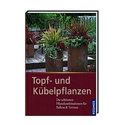 Topf- und Kübelpflanzen. Johanna Harrison  - Buch