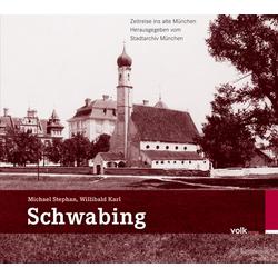 Schwabing als Buch von Michael Stephan