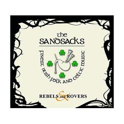 The Sandsacks - Rebels & Rovers (CD)
