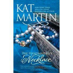 The Handmaiden's Necklace (The Necklace Trilogy Book 3): eBook von Kat Martin