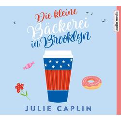Die kleine Bäckerei in Brooklyn als Hörbuch CD von Julie Caplin