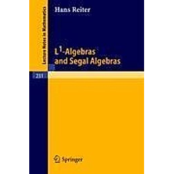 L1-Algebras and Segal Algebras. H. Reiter  - Buch