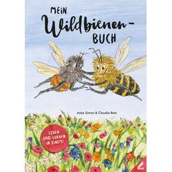 Mein Wildbienen-Buch als Buch von Anke Simon