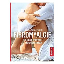 Fibromyalgie. Wolfgang Brückle  - Buch