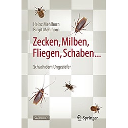 Zecken  Milben  Fliegen  Schaben .... Birgit Mehlhorn  Heinz Mehlhorn  - Buch