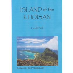 ISLAND OF THE KHOISAN als Taschenbuch von Gerald Firth
