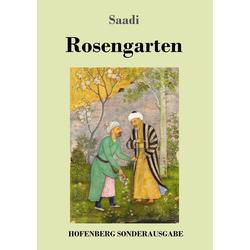 Rosengarten als Buch von Saadi