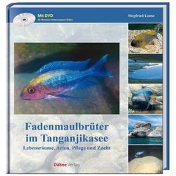 Fadenmaulbrüter im Tanganjikasee als Buch von Siegfried Loose