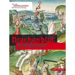 Drachenblut & Heldenmut als Buch von