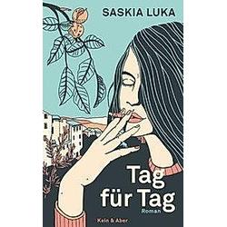 Tag für Tag. Saskia Luka  - Buch
