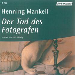 Der Tod des Fotografen als Hörbuch Download von Henning Mankell