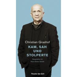 Christian Grashof als Buch von Hans-Dieter Schütt/ Christian Grashof