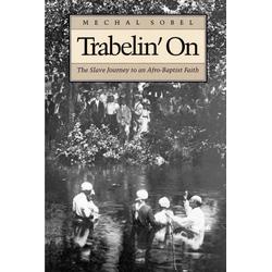 Trabelin' On als Taschenbuch von Mechal Sobel