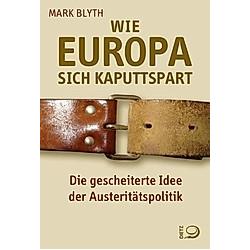 Wie Europa sich kaputtspart