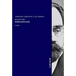 Wallensteins Ende. Albrecht W. E. von Wallenstein  - Buch