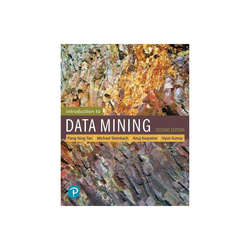 Introduction to Data Mining - (What's New in Computer Science) 2nd Edition by Pang-Ning Tan & Michael Steinbach & Anuj Karpatne & Vipin Kumar