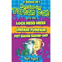 Porridge the Tartan Cat Books 4 to 6: eBook von Alan Dapré