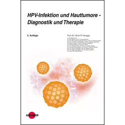 HPV-Infektion und Hauttumore - Diagnostik und Therapie: eBook von Ulrich R. Hengge