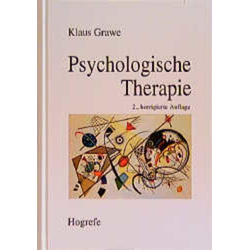 Psychologische Therapie: Buch von Klaus Grawe