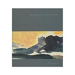 Margarethe Stolz Hoke. Margarethe Stolz Hoke  - Buch