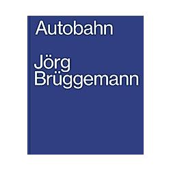 Jörg Brüggemann  Autobahn - Buch