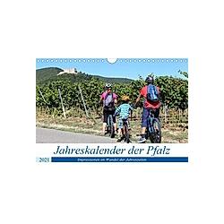 Jahreskalender der Pfalz (Wandkalender 2021 DIN A4 quer)