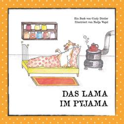 Das Lama im Pyjama als Buch von Cindy Distler
